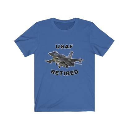 airplaneTees USAF Retired Tee F16 - Unisex Jersey Short Sleeve Tee 10