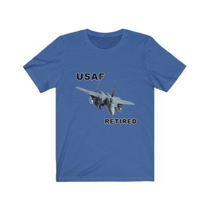 airplaneTees USAF Retired Tee F15 - Unisex Jersey Short Sleeve Tee 11