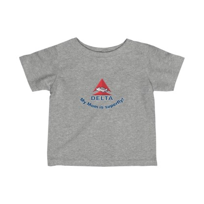 airplaneTees Delta My Mom is Superfly Infant Tee - Fine Jersey - Delta Mom 3