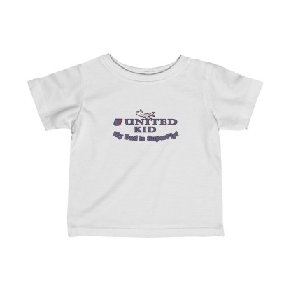 airplaneTees United Dad is Superfly Tee - Infant Fine Jersey 2