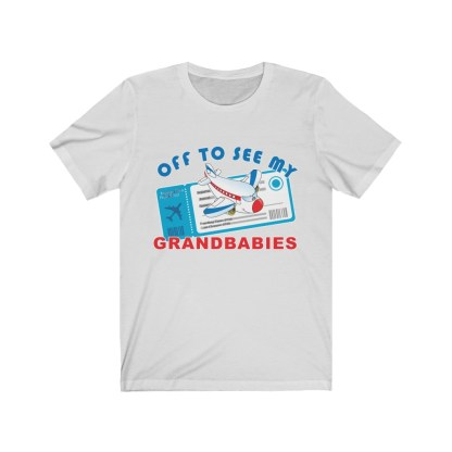 airplaneTees Off to see my Grandbabies tee - Unisex Jersey Short Sleeve Tee 3