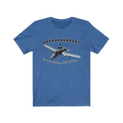 airplaneTees BRRRRRRT A10 Warthog Tee - Unisex Jersey Short Sleeve 10