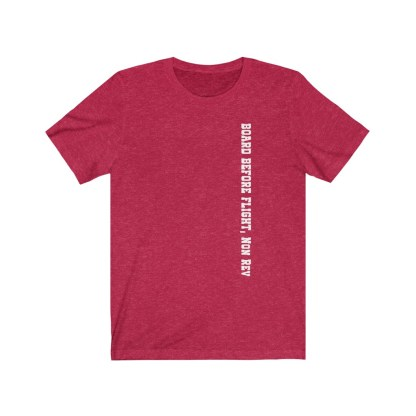 airplaneTees Board Before Flight Non Rev Tee - Unisex Jersey Short Sleeve 4
