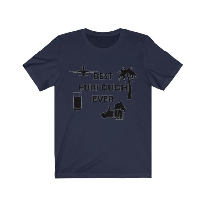 airplaneTees Best Furlough Ever Tee - Unisex Jersey Short Sleeve 8