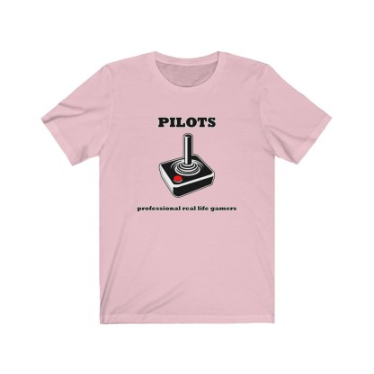 airplaneTees Pilots Professional Real Life Gamers Tee - Unisex Jersey Short Sleeve 12
