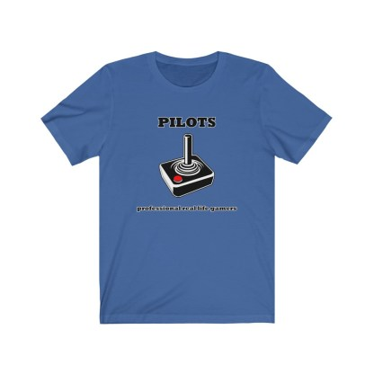 airplaneTees Pilots Professional Real Life Gamers Tee - Unisex Jersey Short Sleeve 8