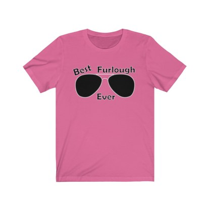 airplaneTees Best Furlough Ever Tee Too- Unisex Jersey Short Sleeve 10