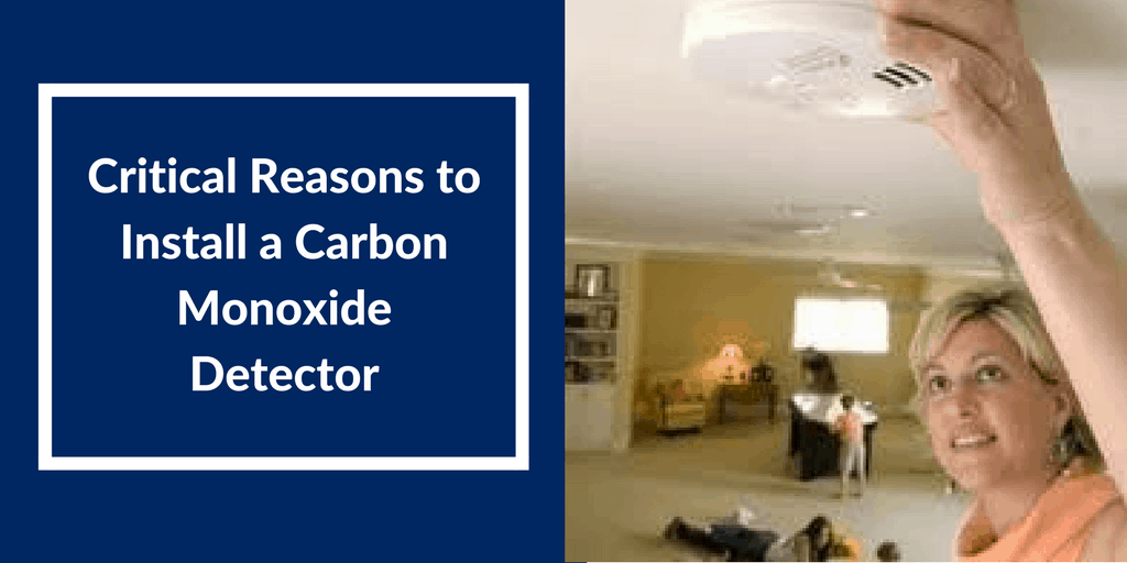 Critical Reasons to Install a Carbon Monoxide Detector