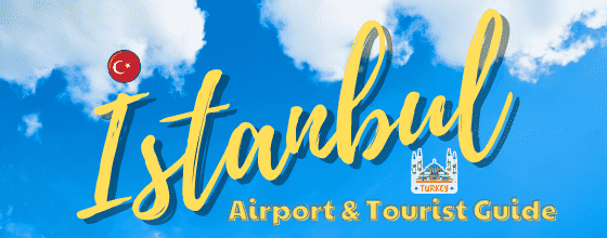 istanbul airport guide istanbul tourist guide