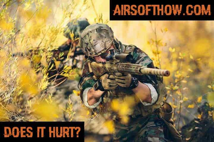 Does Airsoft Hurt