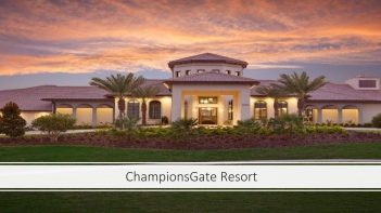 Champions Gate Resort, New vacation homes for sale, Investment Properties