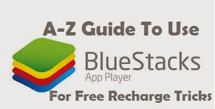 A-Z GUIDE TO USE BLUESTACK & BSTWEAKER FOR FREE RECHARGE