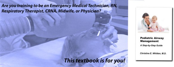 featured image for page describing textbook Pediatric Airway Management: A Step-by-Step Guide by Christine Whitten MD