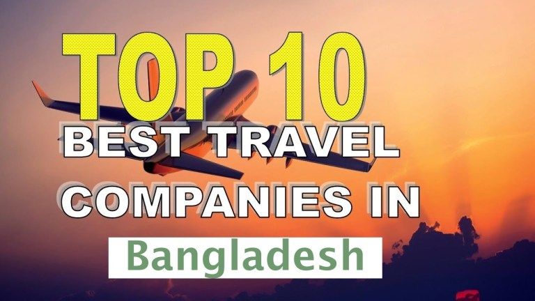 Top 10 Travel Agency in Bangladesh