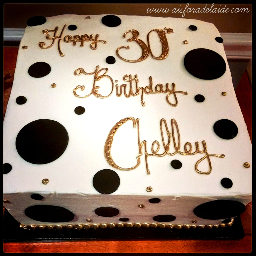 30th birthday #lochelsbakery #aisforadelaide #growingup