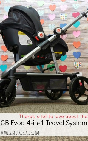 GB Evoq 4-in-1 Travel System from Babies r Us #GBThatsMe #IC #ad review from #aisforadelaide