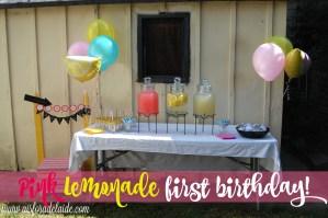 Pink Lemonade theme first birthday celebration