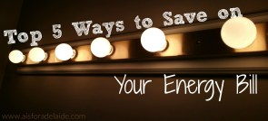 Top 5 Ways to Save Money on Your Energy Bill