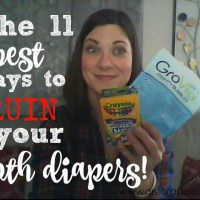 The 11 Best Ways to Ruin Your Cloth Diapers!