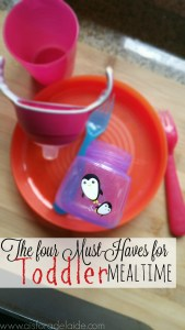 4 Must Haves for Toddler Mealtime #LoveIsInTheDetails [ad]