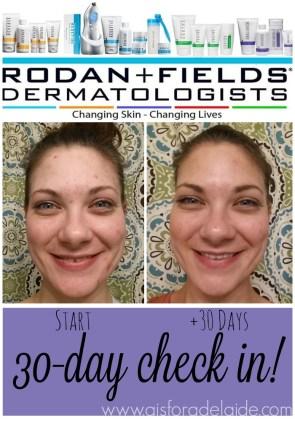Rodan + Fields 30 day check-in!