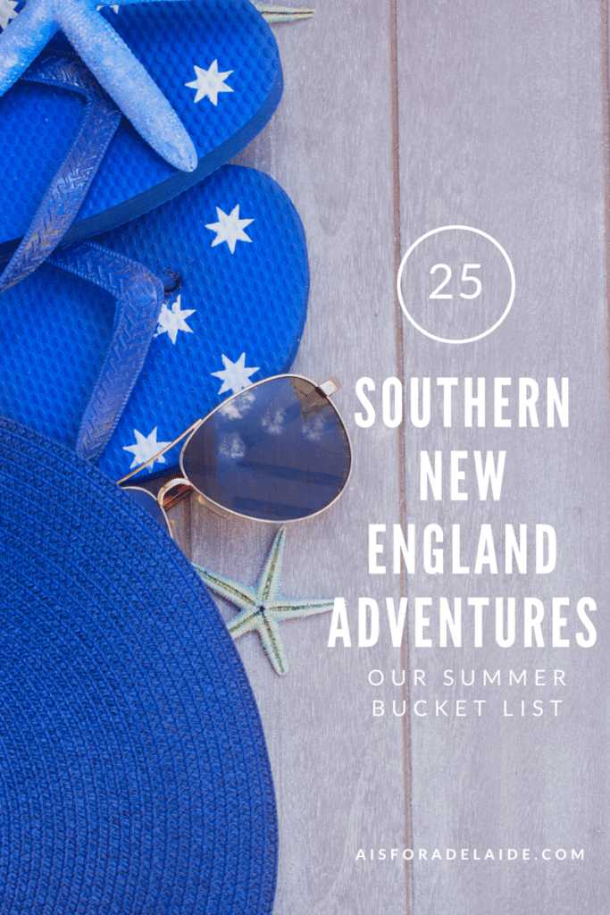 Summer Bucket List: Southern New England