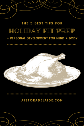 Holiday Fit Prep: The Best 5 Tips