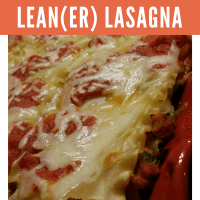 Must try dish: Lean(er) Lasagna