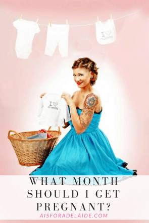 What Month Should I Get Pregnant?