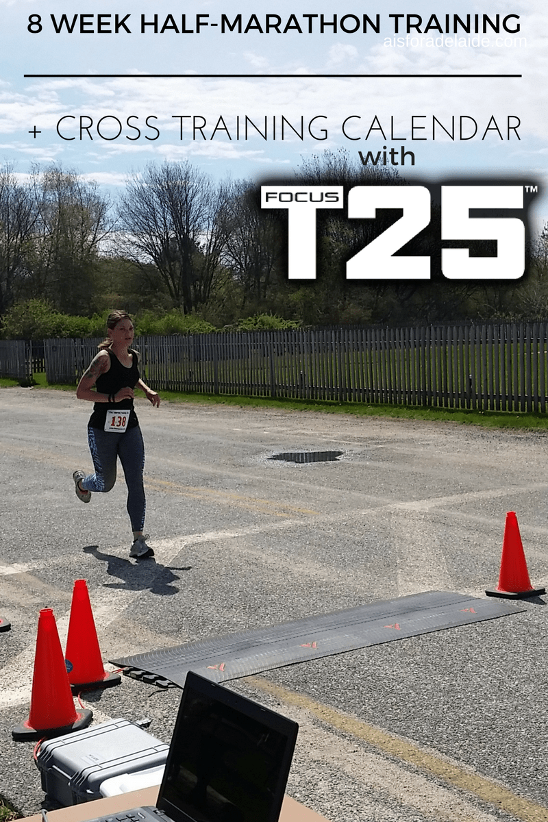 8 Week Marathon Training and T25 Cross-Training Program