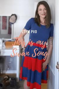 LTYM Show: My Swan Song