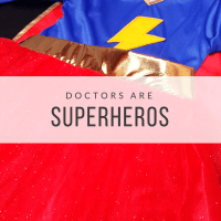 Doctors Are Superheros