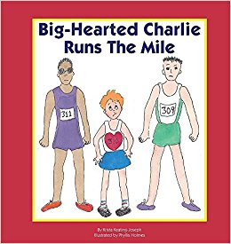 Big Hearted Charlie Runs the Mile: Review + Giveaway