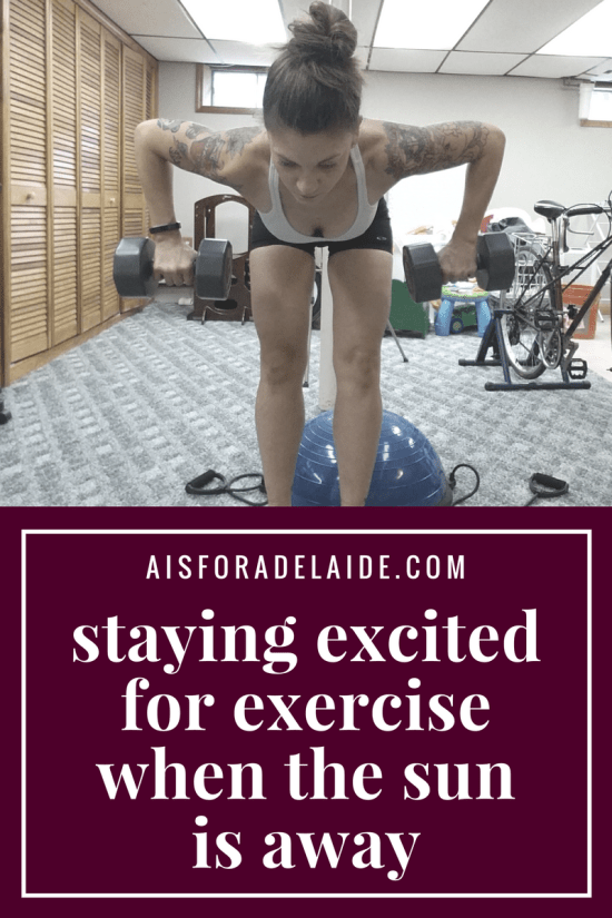 Staying Excited for Exercise When The Sun is Away