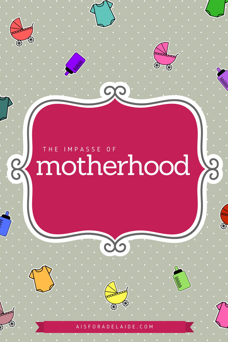 The impasse of motherhood