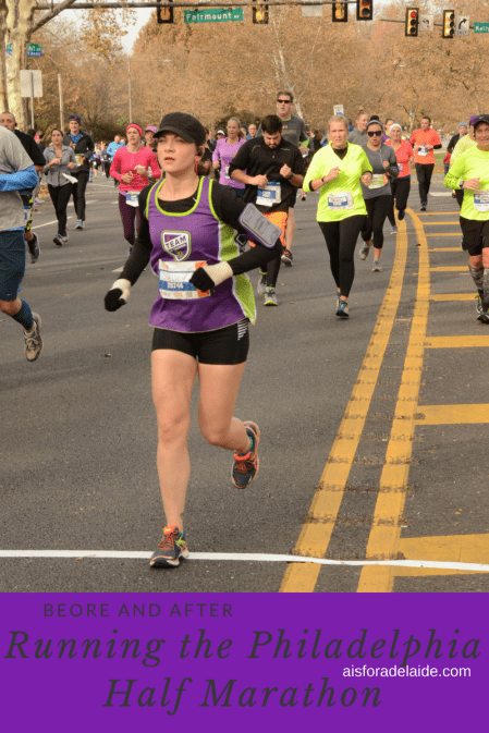 Before and After: Running the Philadelphia Half Marathon