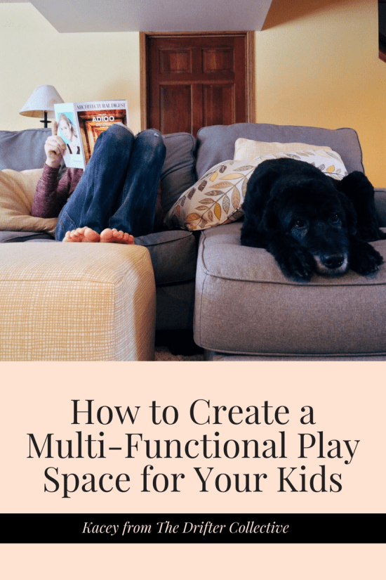 How to Create a Multi-Functional Play Space for Your Kids