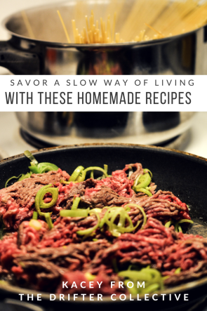 Savor a Slow Way of Living with These Homemade Recipes