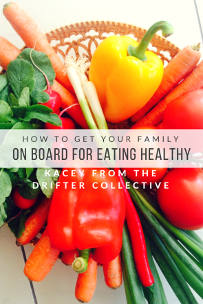 How to Get Your Family on Board for Eating Healthy