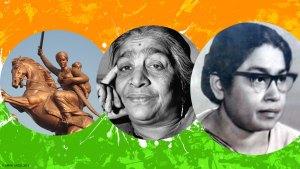 भारत की आजादी में बढ-चढकर हिस्सा लेने वाली महिलाएं