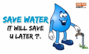जल संरक्षण पर सर्वश्रेष्ठ नारे   Save Water Slogans in hindi