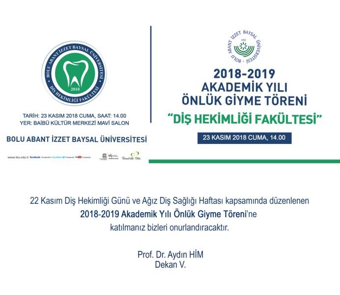 01 - Diş Hekimliği Fakültesi 2018-2019 Akademik Yılı Önlük Giyme Töreni