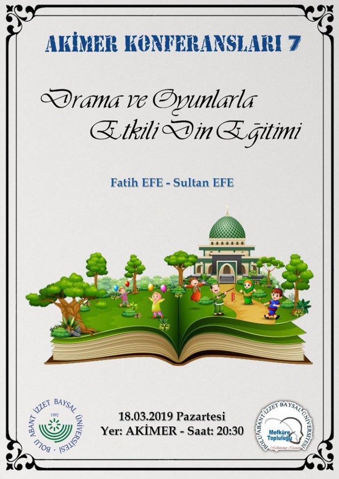 Etkili din egitimi Afis - Akimer Konferansları / Drama ve Oyunlarla Etkili Din Eğitimi