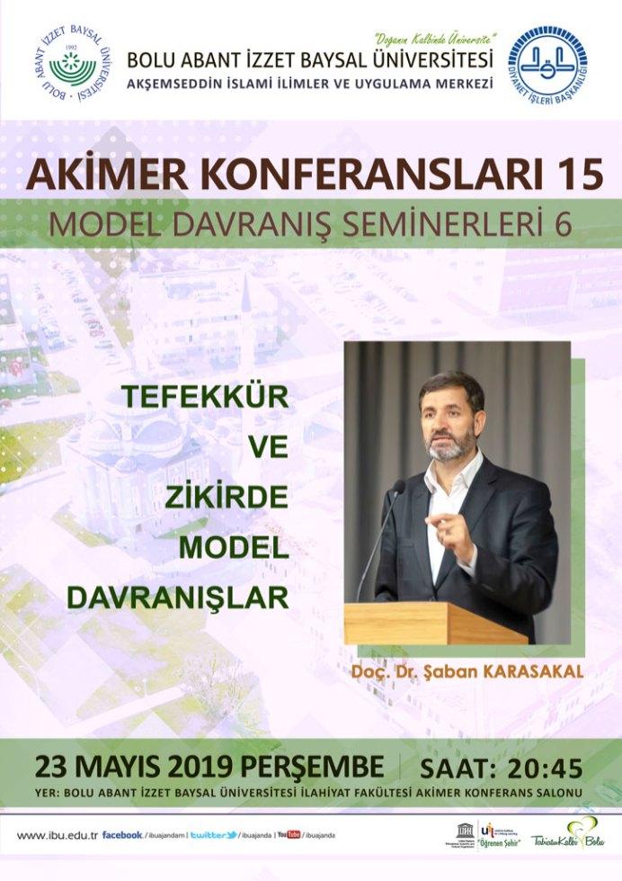 akimer konferansları 15 - AKİMER Konferansları 15 / Tefekkür ve Zikirde Model Davranışlar / Seminer