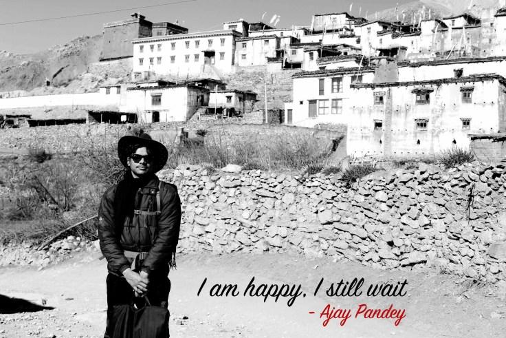 I am happy, I still wait | Ajay Pandey