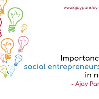 Importance of social entrepreneurship in Nepal Ajay Pandey