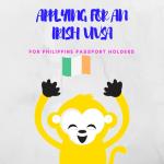 Ireland Visa Application for Philippine Passports