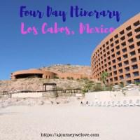 4 Days in Los Cabos Mexico