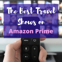 Six Best Travel Shows on Amazon Prime (2021)