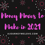 Money Moves to Make in 2021